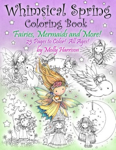 Whimsical Spring Coloring Book - Fairies, Mermaids, and More!  All Ages: Sweet Springtime Fantasy Scenes