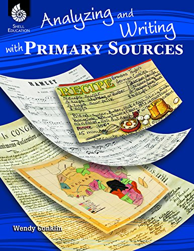 Analyzing and Writing with Primary Sources (Professional Resources)
