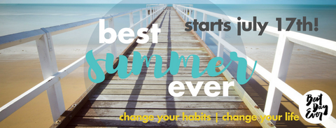Sign up for the 42-day Best Summer Ever Challenge!