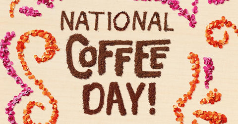 Guys! It's National Coffee Day! Get the details on the Best Day Ever blog.