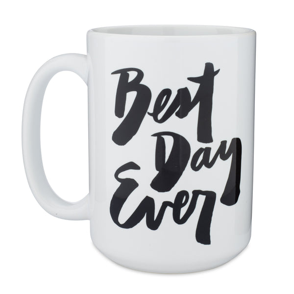 Black and White Best Day Ever Mug