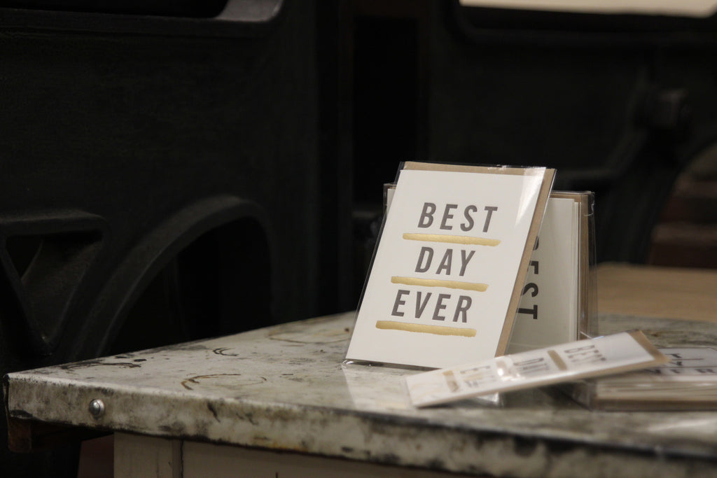 Letterpress Best Day Ever Card