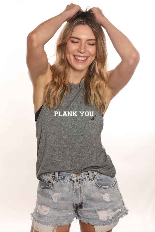 Plank You, Next Muscle Tank