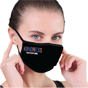 Kindness Over Everything Face Mask