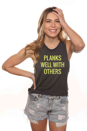 Planks Well With Others Muscle Tank
