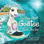 The Surfing Goat Goatee Featuring Pismo the Kid Book Signed