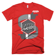 Later hater Short sleeve t-shirt (Unisex)