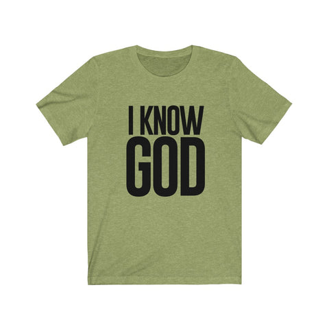 I KNOW GOD w/ Black Text Short-Sleeve T-Shirt (Olive)