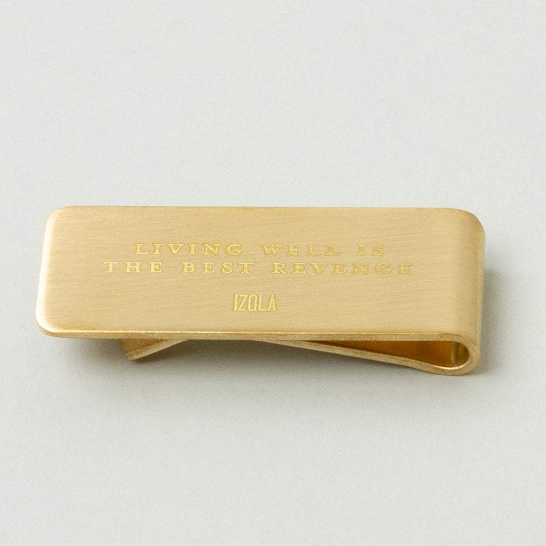 """Living well is the best revenge"" - Brass Money Clip"