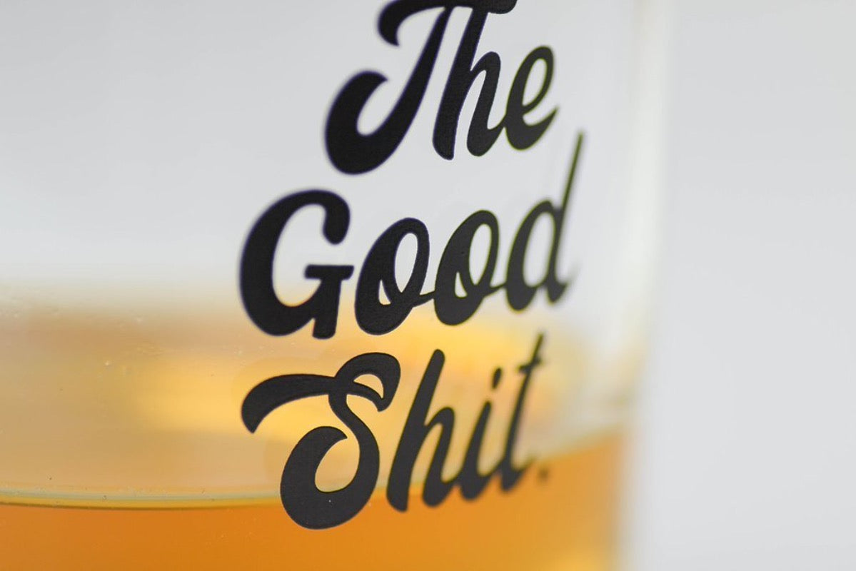 The Good Shit - Whiskey Tumbler