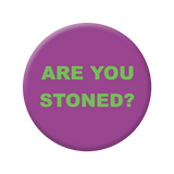 STONED / STUPID magic button