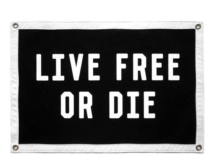 """Live Free or Die""  Mini Banner / Camp Flag"