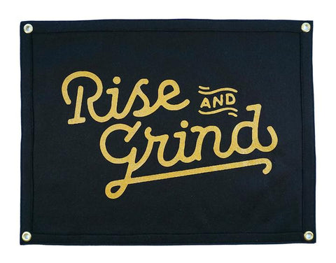 Rise and Grind Banner / Camp Flag