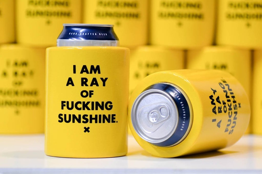 I'm a ray of Fucking Sunshine Beer Koozie