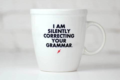 I'm Silently Correcting- Ceramic Mug
