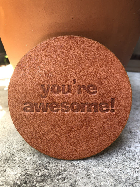 "Leather Coaster -""You're Awesome"""