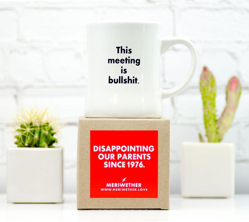 This Meeting is Bull$h*t - Coffee Mug