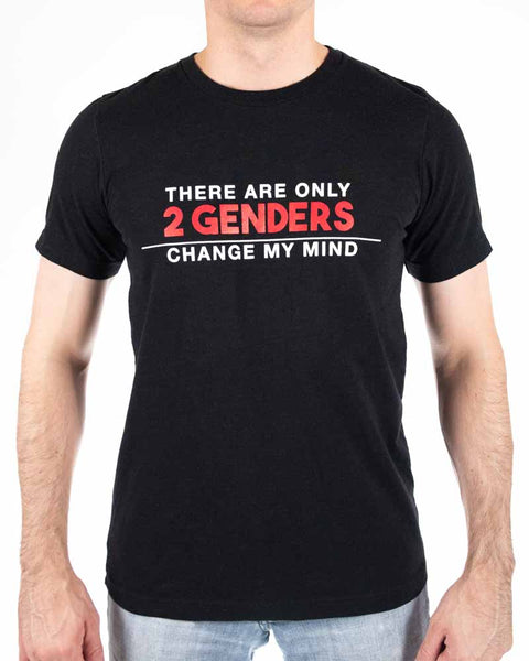Change My Mind / There are Only 2 Genders Tee