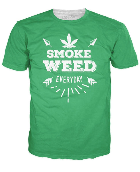 Weed Everyday T-Shirt - SEND IT and Do It for State!
