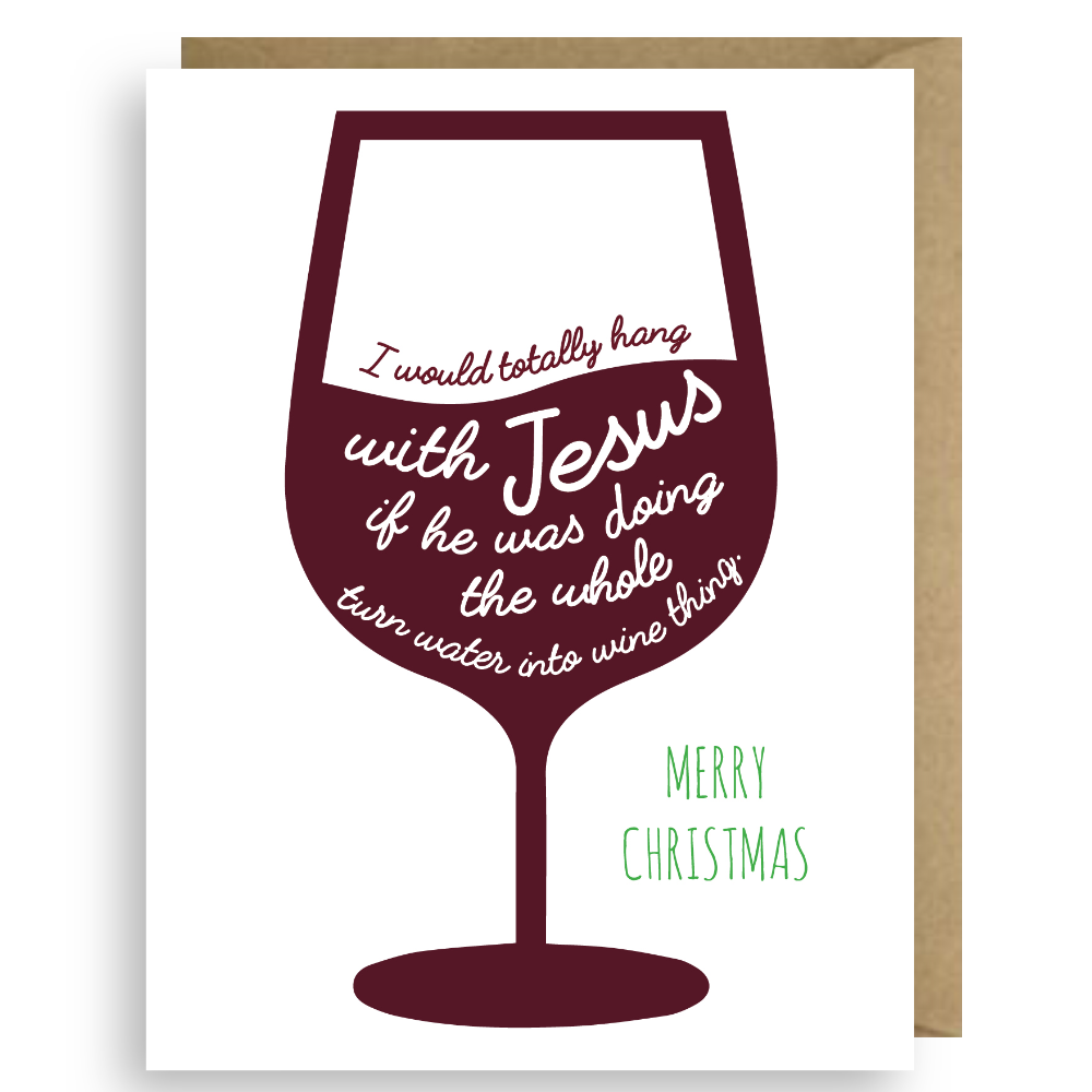 MERRY CHRISTMAS: TURNING WATER INTO WINE