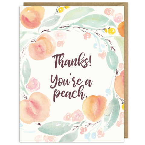 THANKS! YOU'RE A PEACH