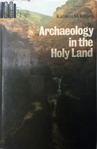 Archaeology in the Holy Land by Kathleen Kenyon
