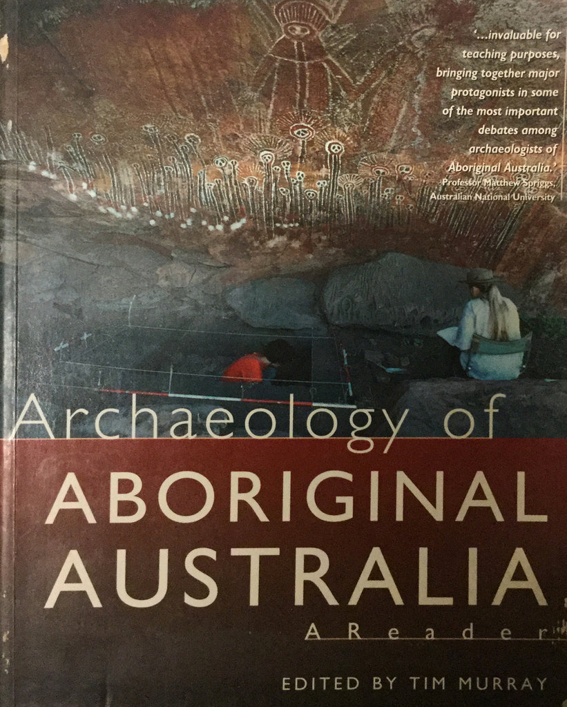 Archaeology of Aboriginal Australia. Edited by Tim Murray