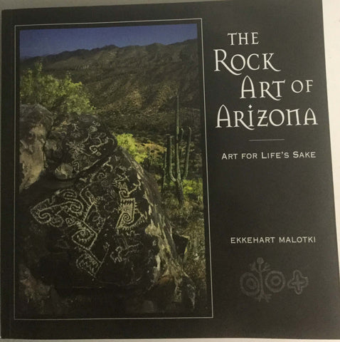 The Rock Art of Arizonia. Art for Life's Sake