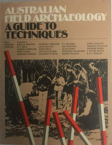 Australian Field Archaeology. A Guide to Techniques.