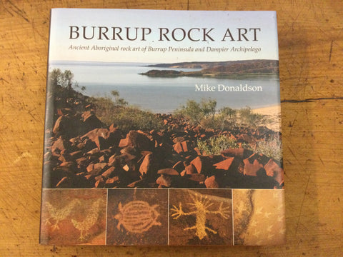 Burrup Peninsula and Dampier Archipelago Rock Art