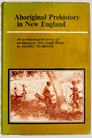 Aboriginal Prehistory in New England. An archaeological survey of northeastern NSW.