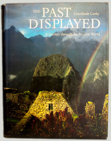 The Past Displayed. A Journey through the Ancient World