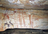 Bradshaw Rock Art of the Kimberley. A Photographic Insight.