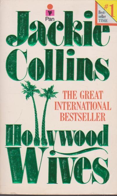 Hollywood Wives by Collins  Jackie
