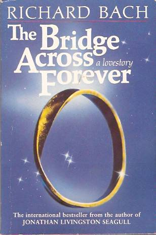 The Bridge Across Forever by Bach  Richard