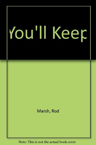 You'll Keep by Marsh  Rod as Told to Ian Brayshaw