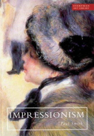 Art Library: Impressionism (Everyman Art Library) by Paul Smith