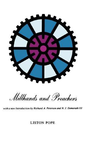 Millhands and Preachers: A Study of Gastonia by Liston Pope
