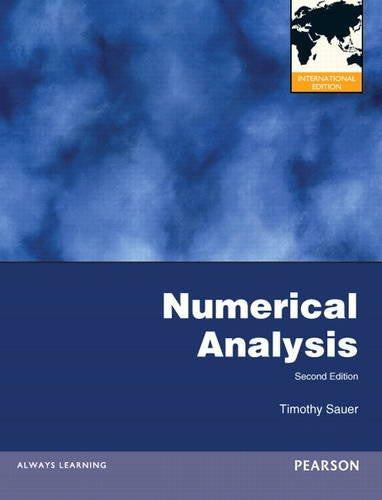 Numerical Analysis by Timothy Sauer