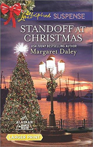 Standoff at Christmas (Alaskan Search and Rescue) by Margaret Daley
