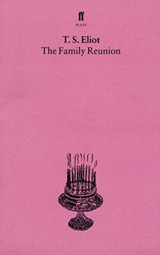 The Family Reunion by Eliot  TS