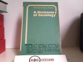 A Dictionary of Sociology by Mitchell  G Duncan