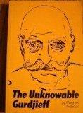 The Unknowable Gurdjieff by Anderson  Margaret