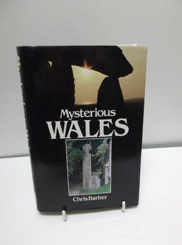 Mysterious Wales by Chris Barber