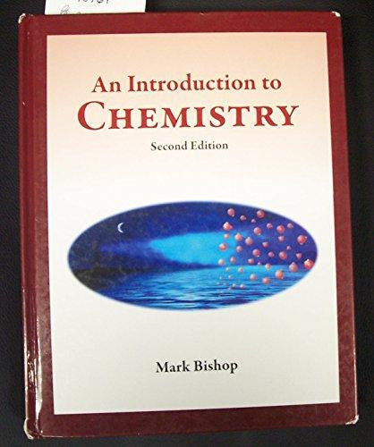 Introduction to Chemistry : Second Edition by Mark Bishop