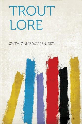 Trout Lore (Paperback) by Smith Onnie Warren 1872-