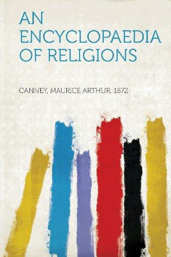 An Encyclopaedia of Religions (Paperback) by Canney Maurice Arthur 1872-