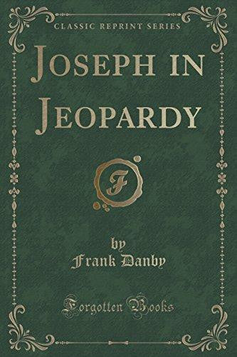 Joseph in Jeopardy (Classic Reprint) (Paperback) by Frank Danby
