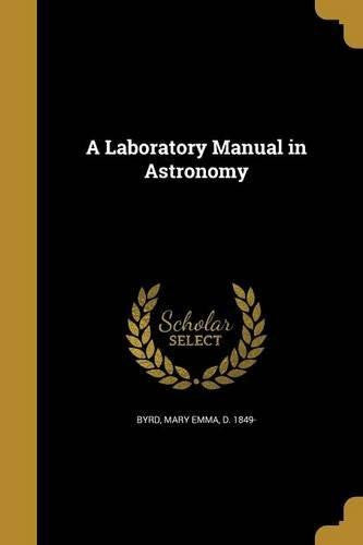 A Laboratory Manual in Astronomy (Paperback) by