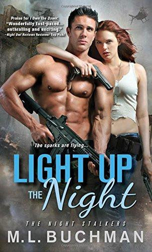 Light Up the Night (The Night Stalkers) by M. L. Buchman
